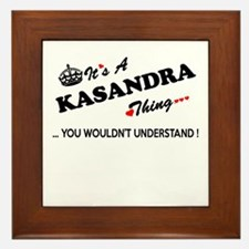 KASANDRA thing, you wouldn't understan Framed Tile