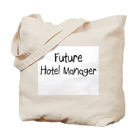 Future Hotel Manager Tote Bag