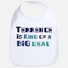 Terrence is a big deal Bib