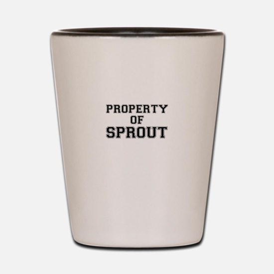 Property of SPROUT Shot Glass