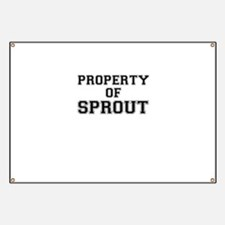 Property of SPROUT Banner