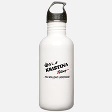 KRISTINA thing, you wo Sports Water Bottle