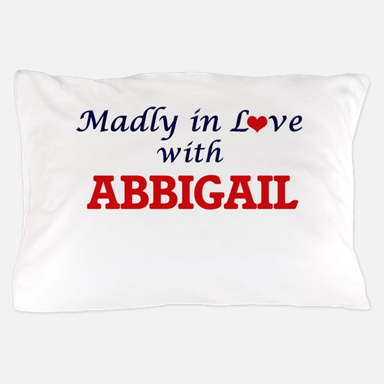 Madly in Love with Abbigail Pillow Case