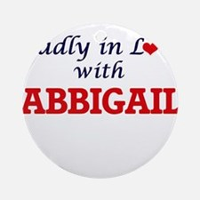 Madly in Love with Abbigail Round Ornament