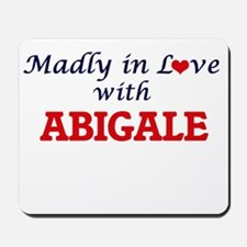 Madly in Love with Abigale Mousepad