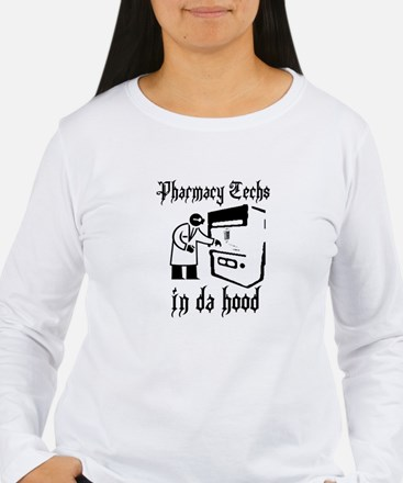 Pharmacy tech's in da hood Long Sleeve T-Shirt