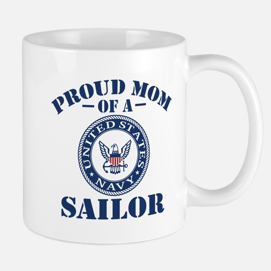 Proud Mom Of A US Navy Sailor Mug