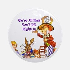 MAD HATTER RULES Ornament (Round)