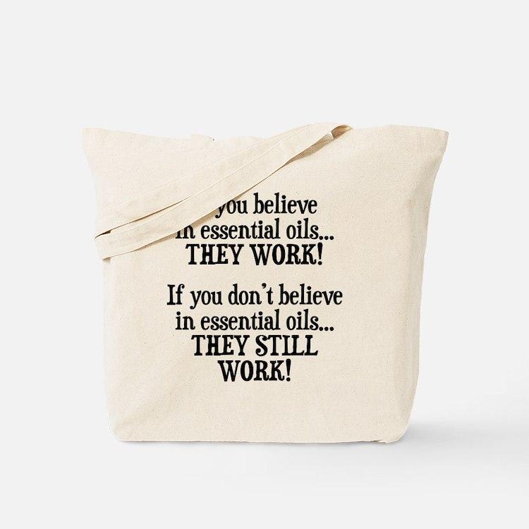 Believe in Essential Oils Tote Bag