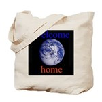 338.welcome home Tote Bag