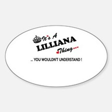 LILLIANA thing, you wouldn't understand Decal