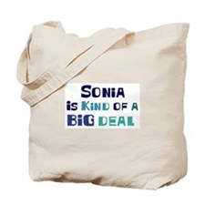 Sonia is a big deal Tote Bag