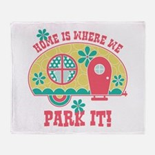 Home Is Where We Park It Throw Blanket