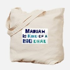 Mariah is a big deal Tote Bag