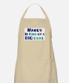 Mandy is a big deal BBQ Apron