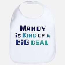 Mandy is a big deal Bib
