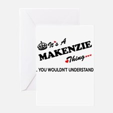 MAKENZIE thing, you wouldn't unders Greeting Cards
