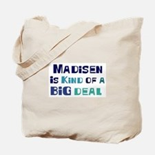 Madisen is a big deal Tote Bag