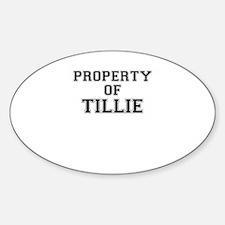 Property of TILLIE Decal