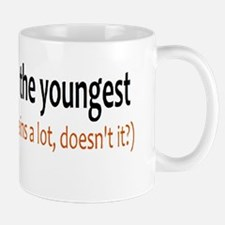 I'm the youngest Mugs
