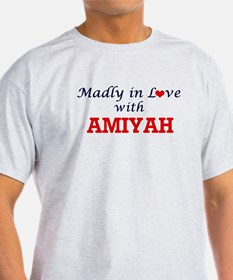 Madly in Love with Amiyah T-Shirt