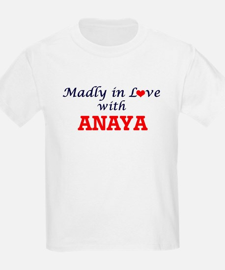Madly in Love with Anaya T-Shirt