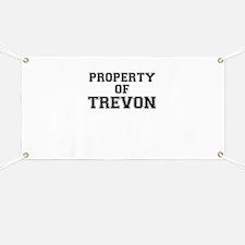Property of TREVON Banner