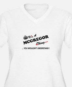 MCGREGOR thing, you wouldn't und Plus Size T-Shirt