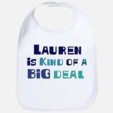 Lauren is a big deal Bib