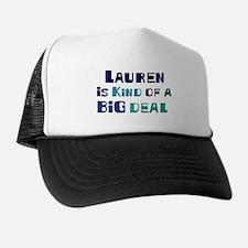 Lauren is a big deal Hat