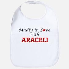 Madly in Love with Araceli Bib