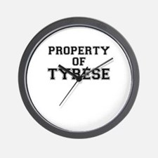Property of TYRESE Wall Clock