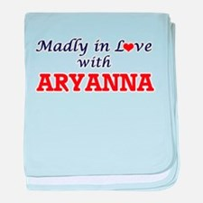 Madly in Love with Aryanna baby blanket