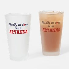 Madly in Love with Aryanna Drinking Glass