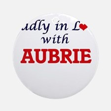 Madly in Love with Aubrie Round Ornament
