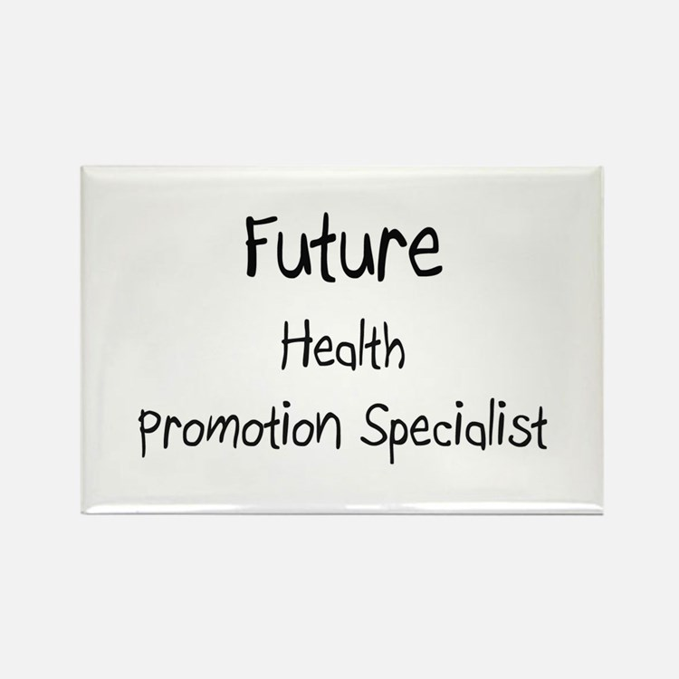 Future Health Promotion Specialist Rectangle Magne
