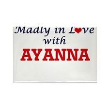 Madly in Love with Ayanna Magnets