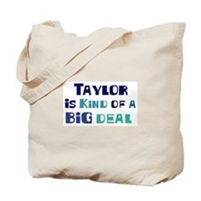 Taylor is a big deal Tote Bag