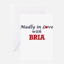 Madly in Love with Bria Greeting Cards
