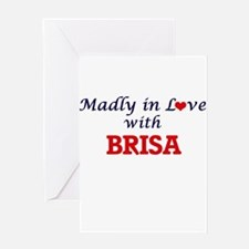 Madly in Love with Brisa Greeting Cards