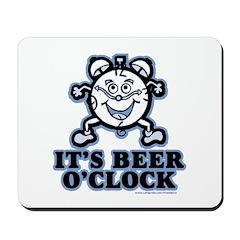 BEER O'CLOCK Mousepad