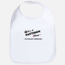PATTISON thing, you wouldn't understand Bib