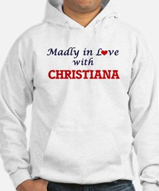 Madly in Love with Christiana Hoodie