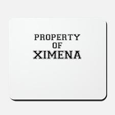 Property of XIMENA Mousepad
