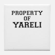 Property of YARELI Tile Coaster
