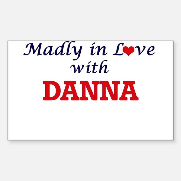 Madly in Love with Danna Decal