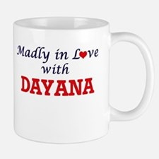 Madly in Love with Dayana Mugs