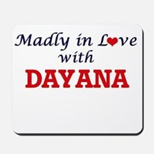 Madly in Love with Dayana Mousepad