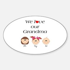 We Love Our Grandma Oval Decal