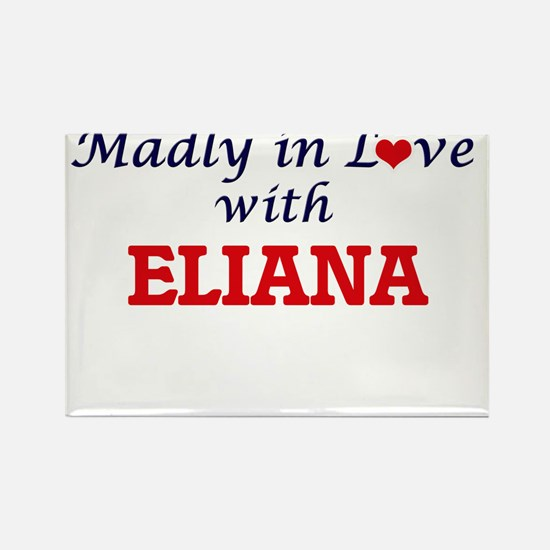 Madly in Love with Eliana Magnets